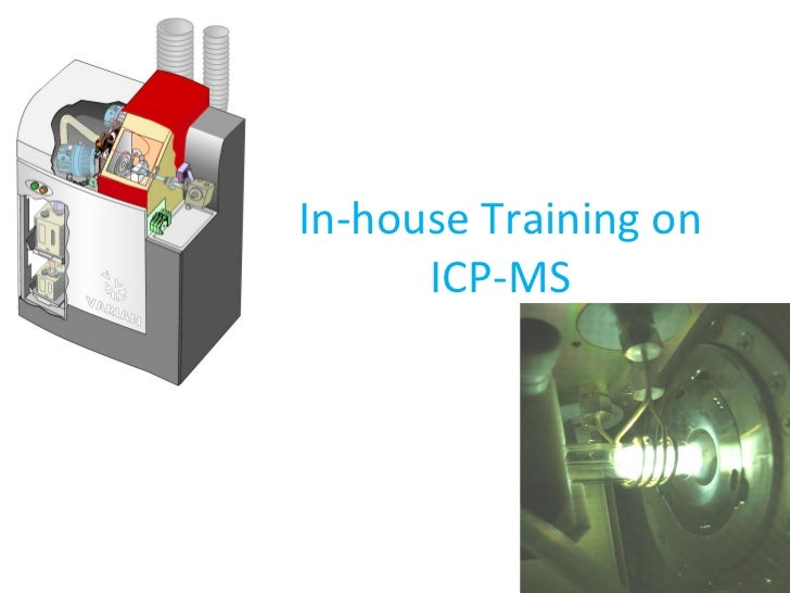 In-house Training on ICP-MS