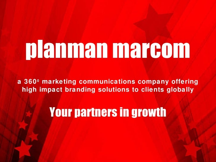 planman marcom Your partners in growth a 360 0  marketing communications company offering high impact branding solutions t...