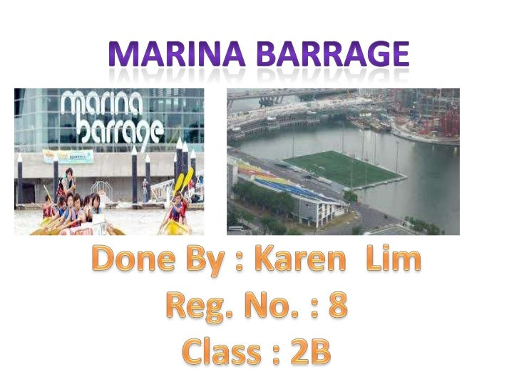 IC Project - Powerpoint Slides on Marina Barrage