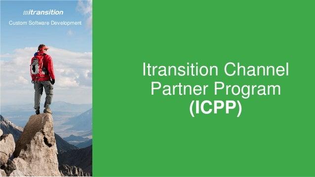Custom Software Development Itransition Channel Partner Program (ICPP)
