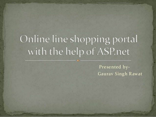 Presented byGaurav Singh Rawat