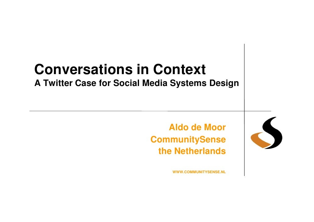 Conversations in Context: A Twitter Case for Social Media Systems Design
