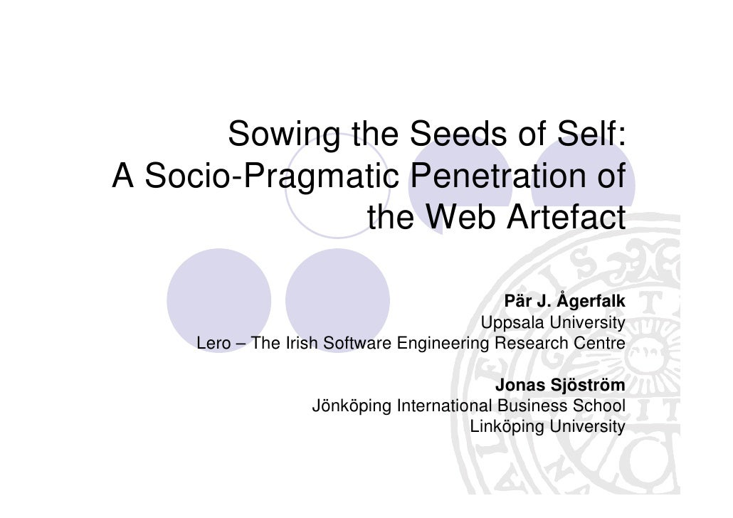 Sowing the Seeds of Self: A Socio-Pragmatic Penetration of                the Web Artefact                                ...