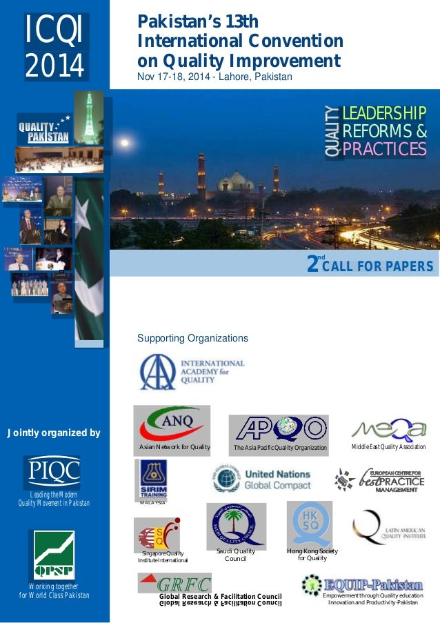 Nov 17-18, 2014 - Lahore, Pakistan Pakistan's 13th International Convention on Quality Improvement Jointly organized by Le...
