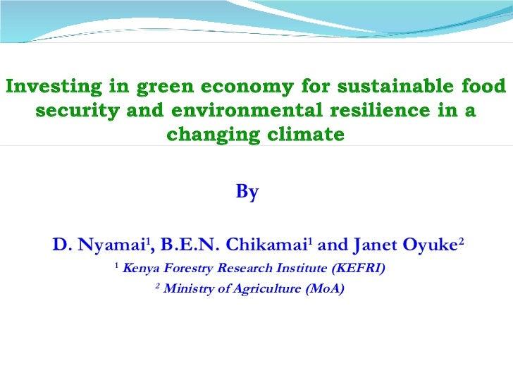 Dr. Daniel Nyamai: The Government of Kenya's Green economy strategy #BeatingFamine