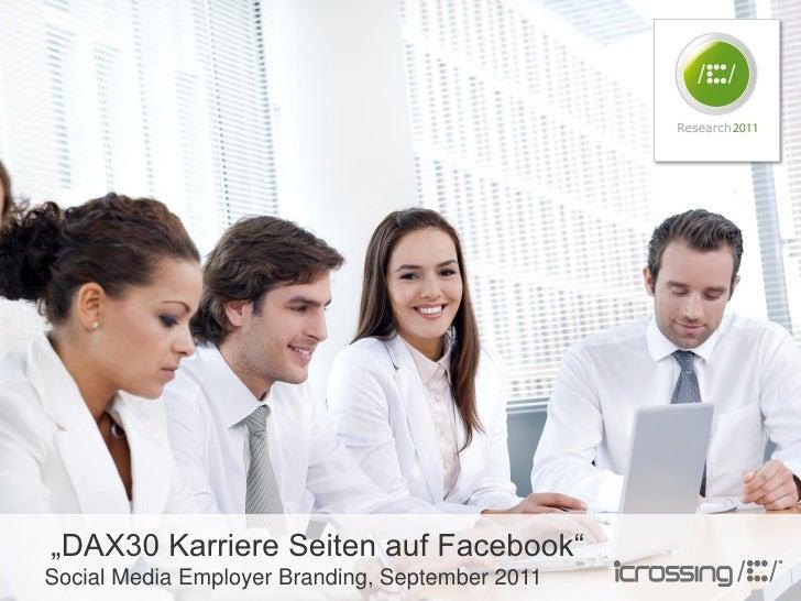 """iCrossing Research: """"DAX30 Karriere Seiten auf Facebook"""""""