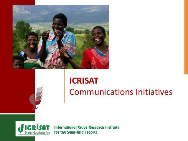 ICRISAT Communications Initiatives