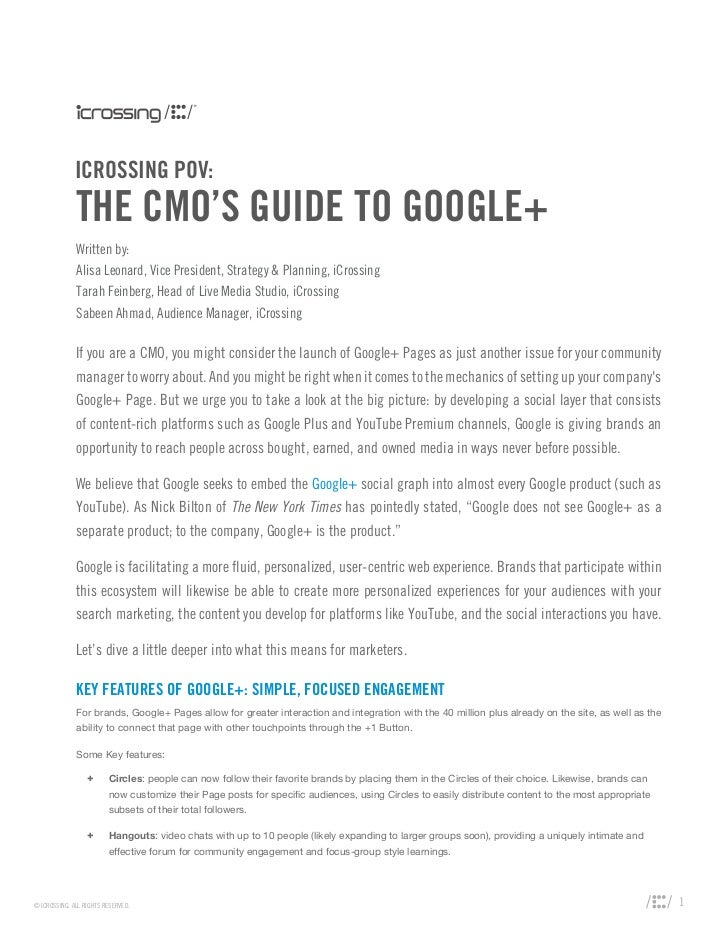 ICROSSING POV:              THE CMO'S GUIDE TO GOOGLE+              Written by:              Alisa Leonard, Vice President...