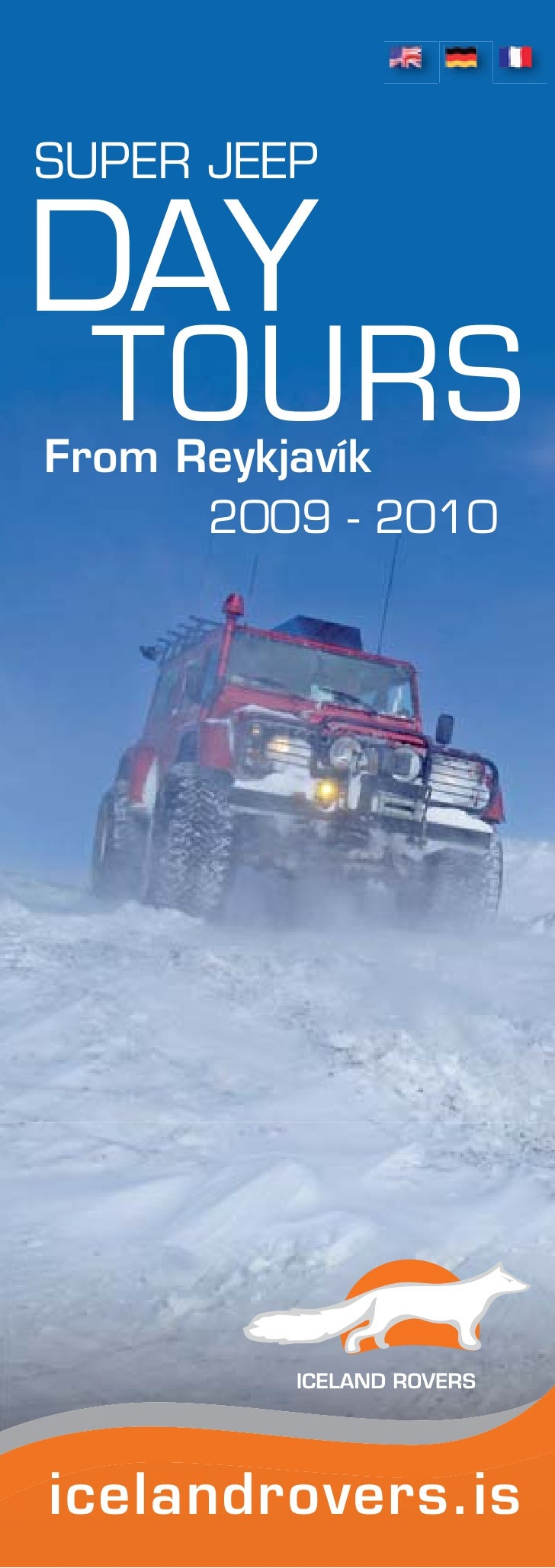 SUPER JEEP  DAY   TOURS From Reykjavík       2009 - 2010     icelandrovers.is