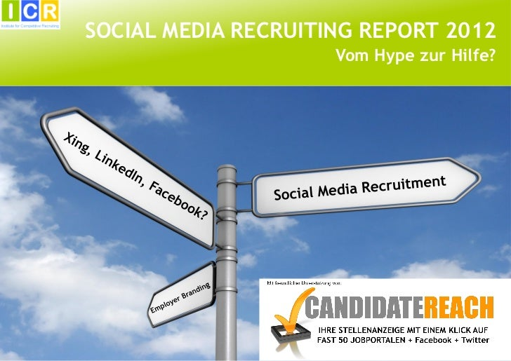 SOCIAL MEDIA RECRUITING REPORT 2012                     Vom Hype zur Hilfe?