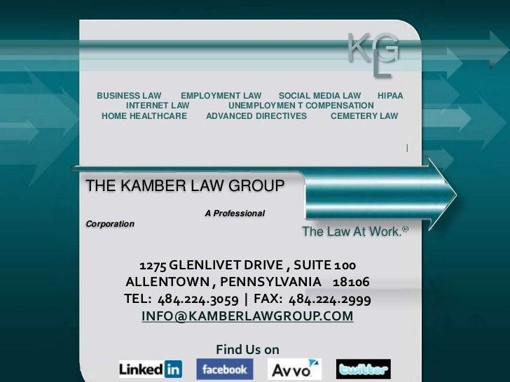 KG                                                 L  BUSINESS LAW     EMPLOYMENT LAW   SOCIAL MEDIA LAW  HIPAA        INT...