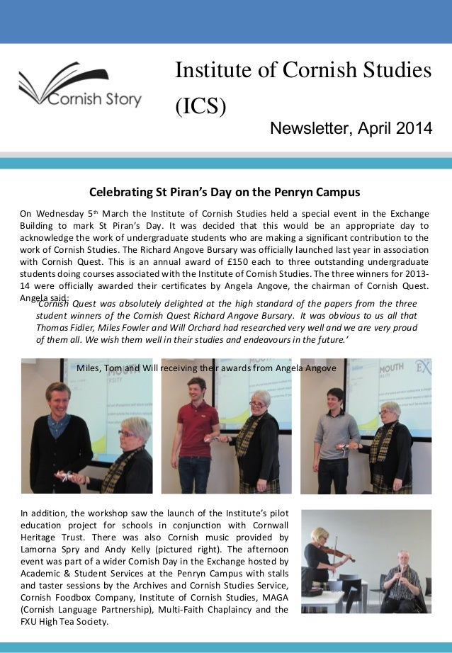Institute of Cornish Studies (ICS) Newsletter, April 2014 Celebrating St Piran's Day on the Penryn Campus On Wednesday 5th...