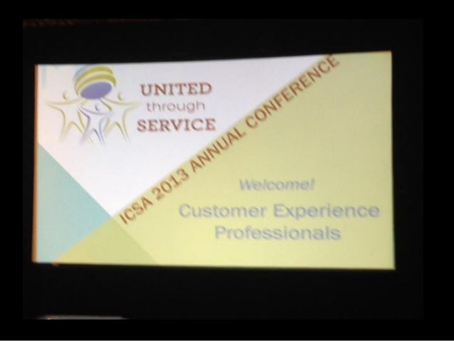 International Customer Service Association Annual Conference 2013