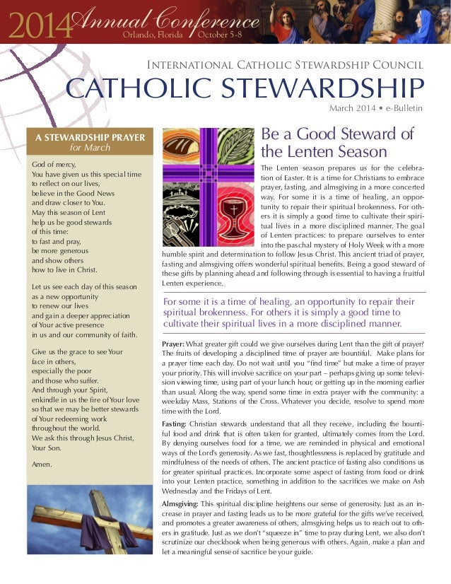 The Lenten season prepares us for the celebra- tion of Easter. It is a time for Christians to embrace prayer, fasting, and...