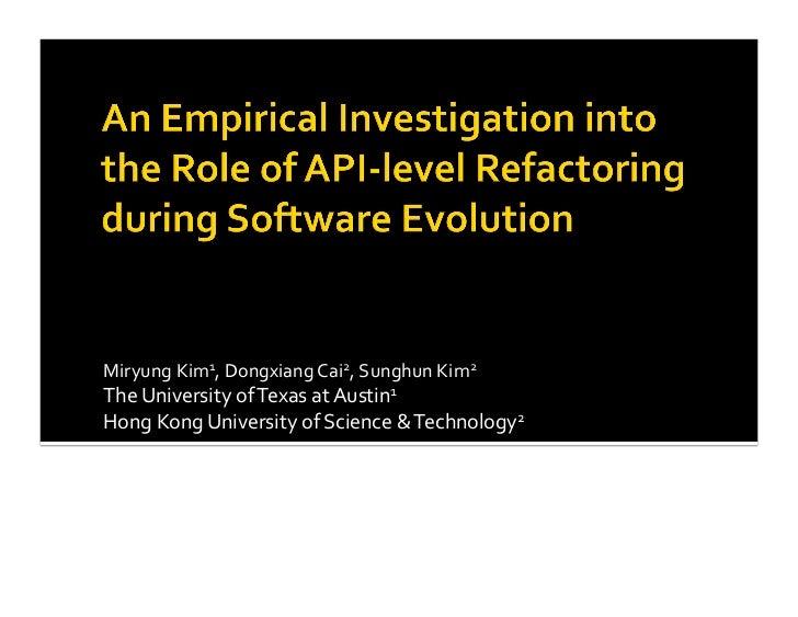 MiryungKim1,DongxiangCai2,SunghunKim2TheUniversityofTexasatAustin1HongKongUniversityofScience&Technolog...