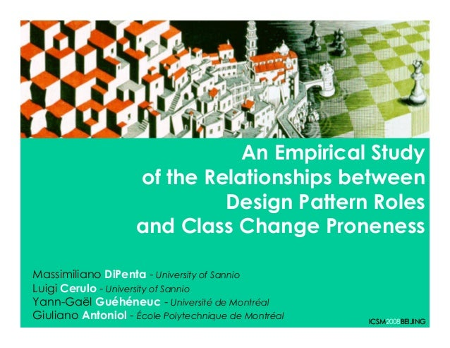 An Empirical Study                    of the Relationships between                             Design Pattern Roles       ...