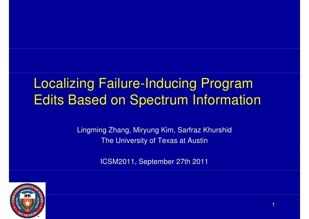 Localizing Failure-Inducing ProgramEdits Based on SEdit B     d    Spectrum I f                      t   Information      ...