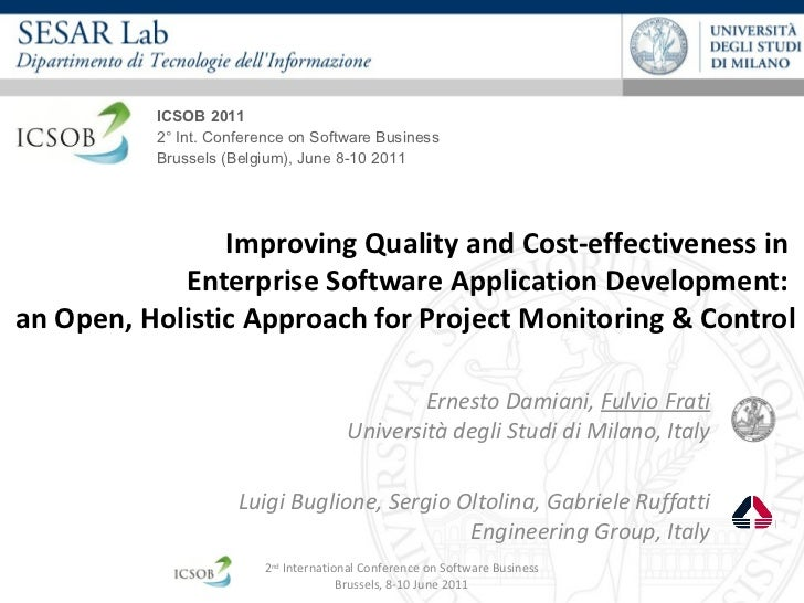 Improving Quality and Cost-effectiveness in  Enterprise Software Application Development:  an Open, Holistic Approach for Project Monitoring & Control