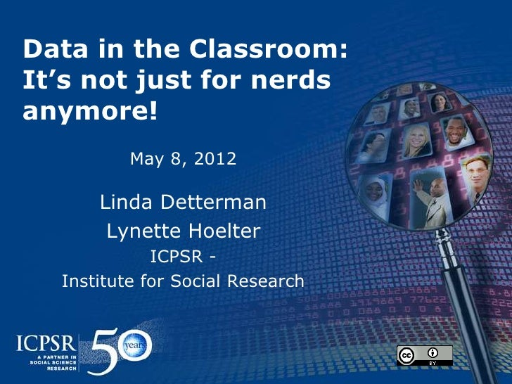 Data in The Classroom:  It's Not Just for Nerds Anymore!