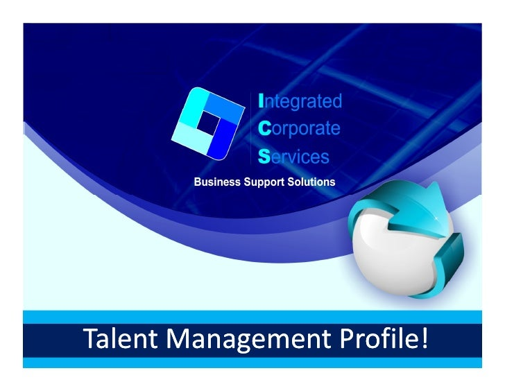Integrated                Corporate                Services    Business Support Solutions•••••••••
