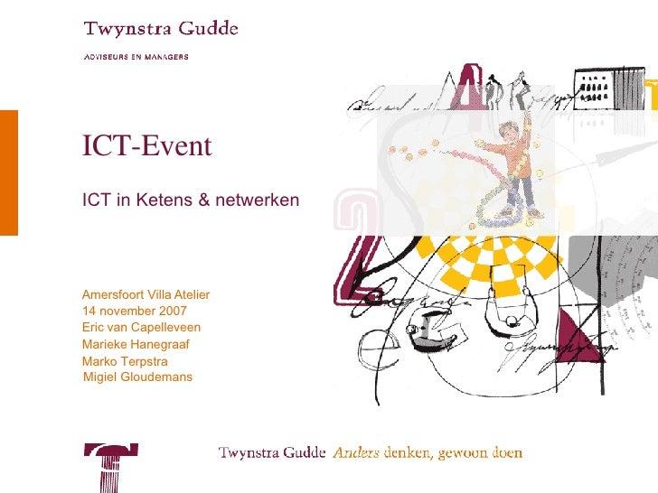 ICT-Event ICT in Ketens & netwerken Migiel Gloudemans
