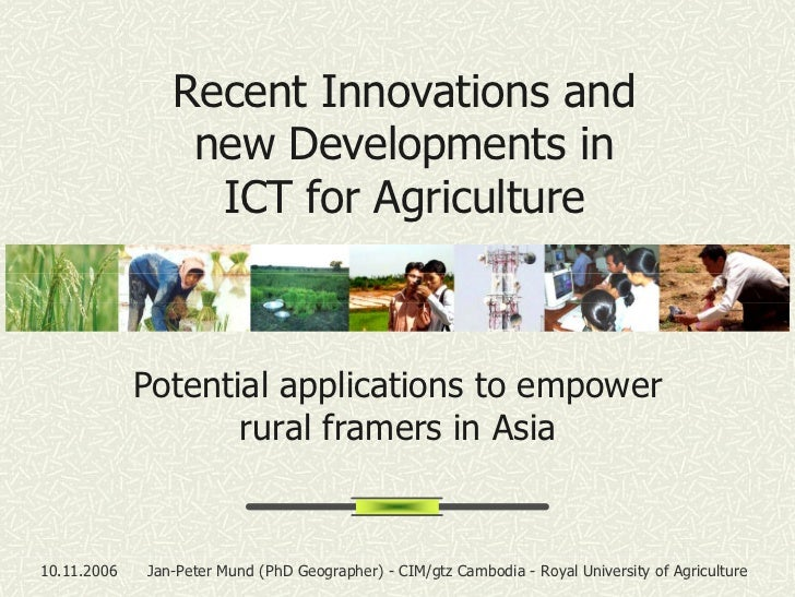 Recent Innovations and                  new Developments in                   ICT for Agriculture                 Potentia...