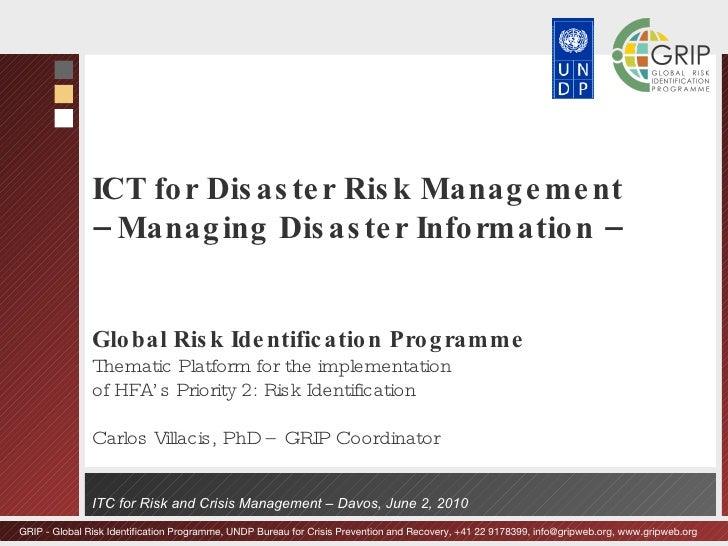 ICT for Disaster Risk Management –  Managing Disaster Information –  Global Risk Identification Programme Thematic Platfor...