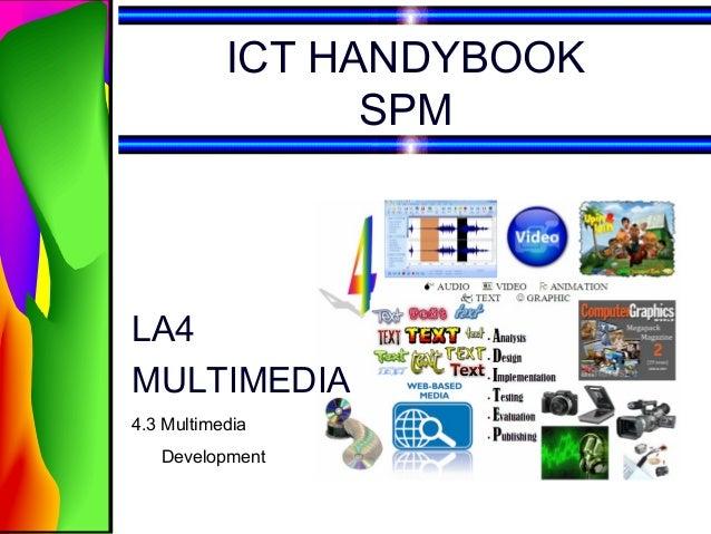 ICT HANDYBOOKSPMLA4MULTIMEDIA4.3 MultimediaDevelopment