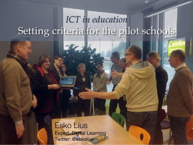 ICT in education: Setting criteria for the pilot schools