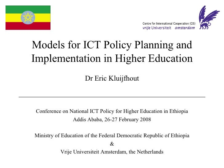 Models for ICT Policy Planning and Implementation in Higher Education                       Dr Eric Kluijfhout    Conferen...