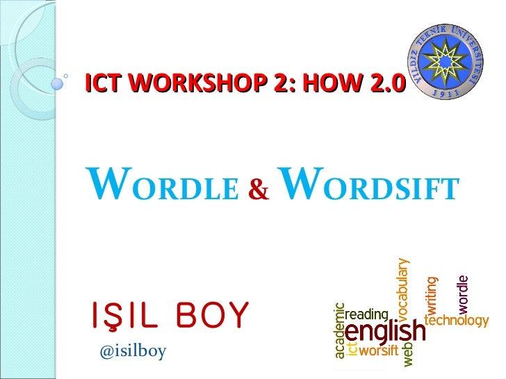 ICT WORKSHOP 2- Wordle and Worsift