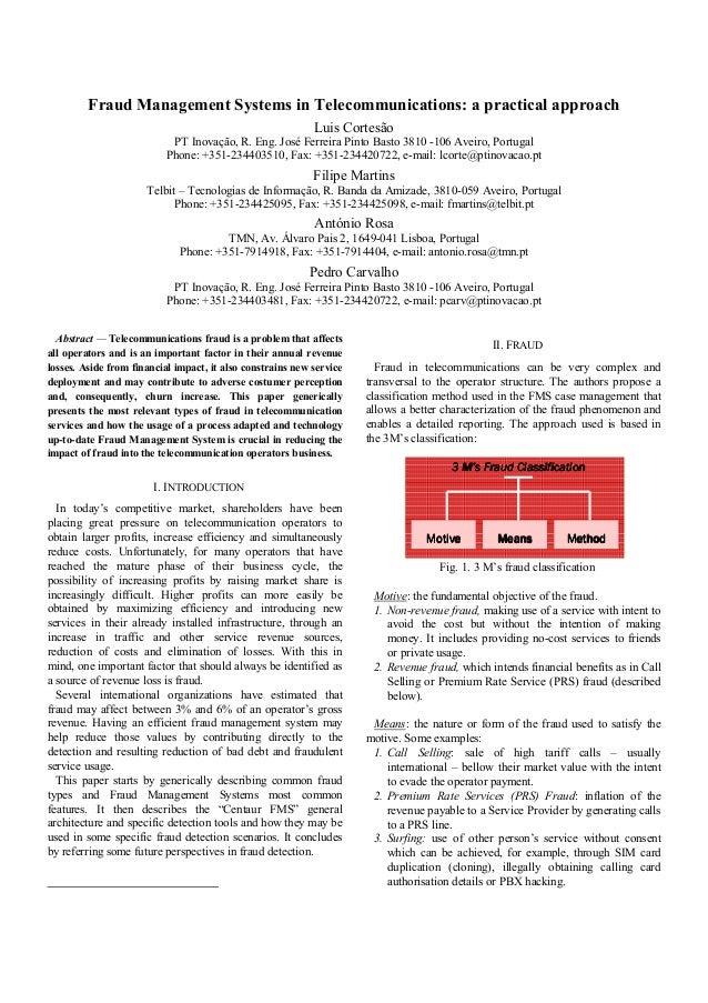 Fraud Management Systems in Telecommunications: a practical approach Luis Cortesão PT Inovação, R. Eng. José Ferreira Pint...