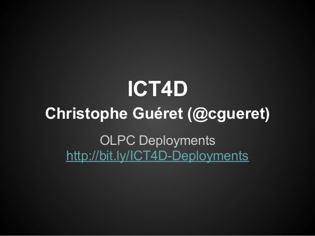 ICT4D course 2013 - OLPC deployments