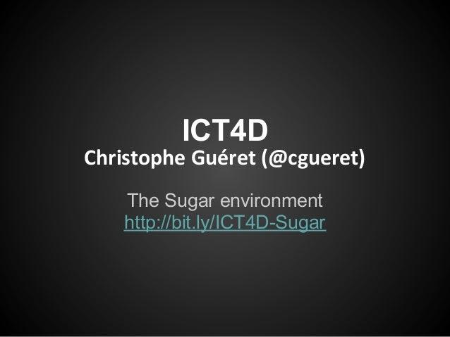 ICT4D course 2013 - Sugar