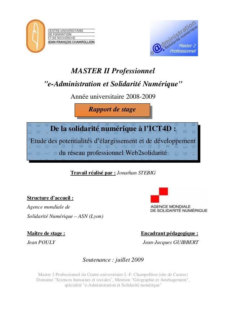 """""""De la solidarité numérique à l'ICT4D - Etude des potentialités d'élargissement et de développement du réseau professionnel Web2solidarité"""", ASN, eASN, 07.2009"""