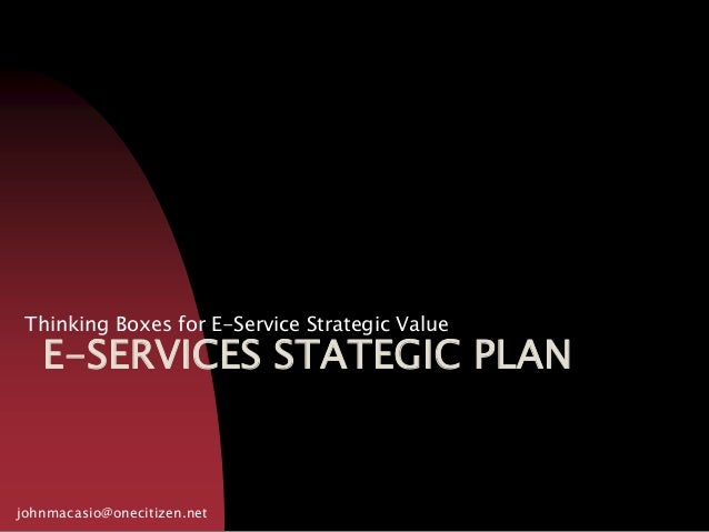 E-Service Planning and Enterprise Architecture