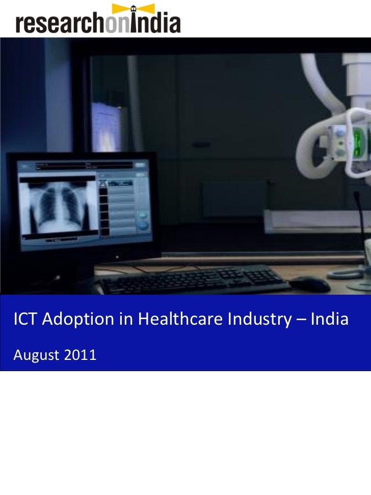 ICT Adoption in Healthcare Industry – IndiaAugust 2011