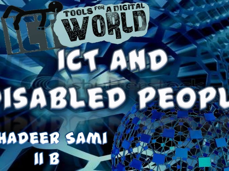 Ict and disabled people