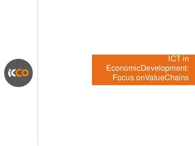 ICT inEconomicDevelopment: Focus onValueChains