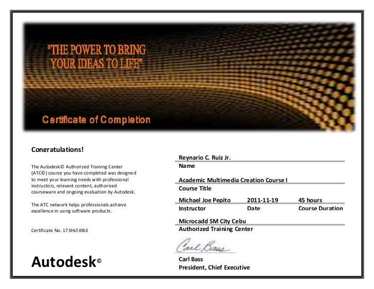 Congratulations!                                                 Reynario C. Ruiz Jr.The Autodesk© Authorized Training Cen...