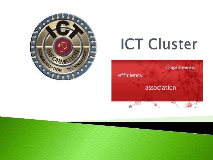 ICT Cluster<br />