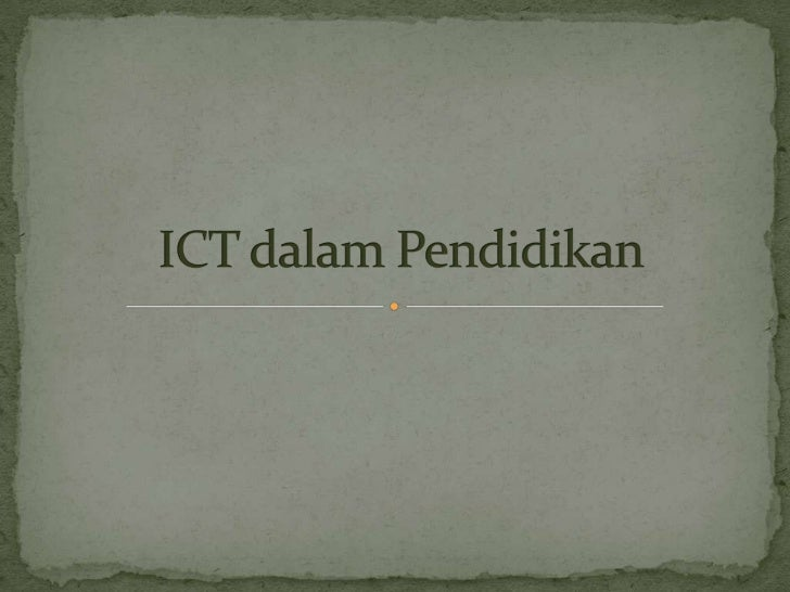 Ict dalam pendidikan