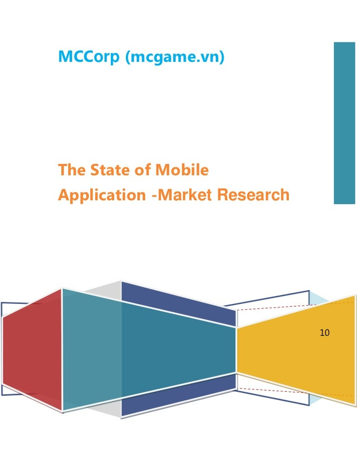 MCCorp (mcgame.vn)The State of MobileApplication -Market Research                               10