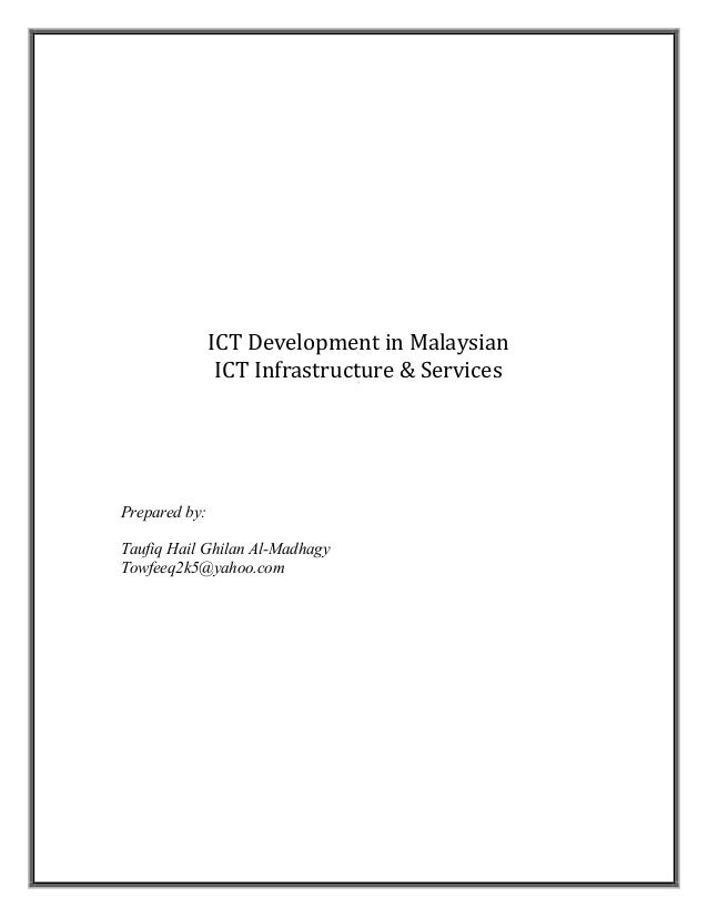 ICT Development in Malaysian                ICT Infrastructure & Services                                ijkjkjPrepared by...