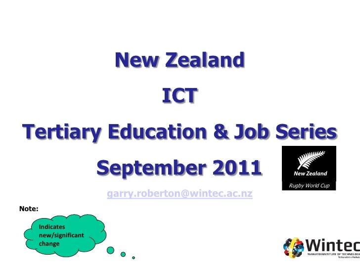 New Zealand                                    ICTTertiary Education & Job Series                          September 2011 ...