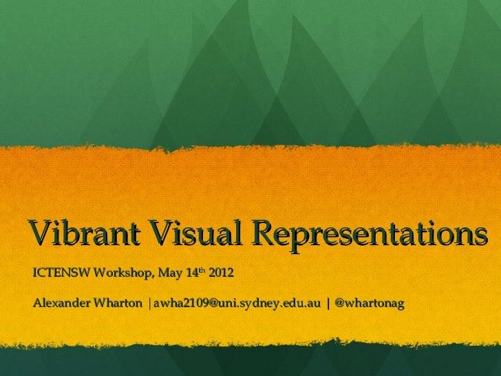 Vibrant Visual Representations