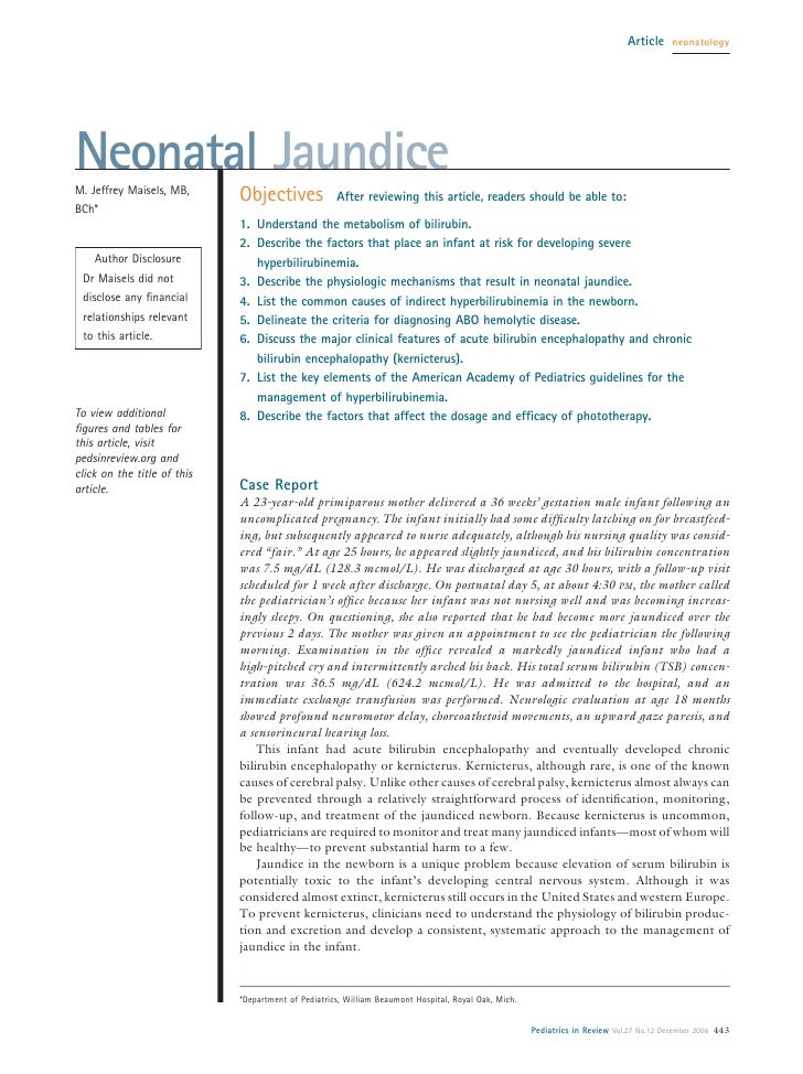 Article     neonatology     Neonatal Jaundice M. Jeffrey Maisels, MB,                              Objectives             ...