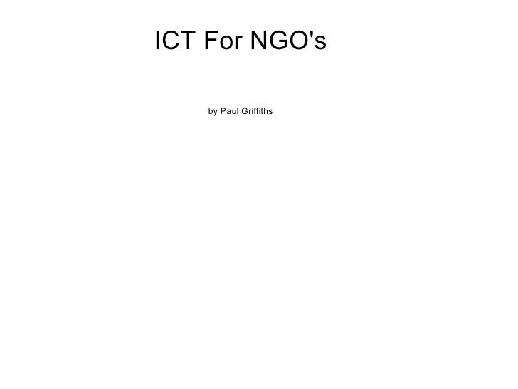 ICT For NGO's by Paul Griffiths