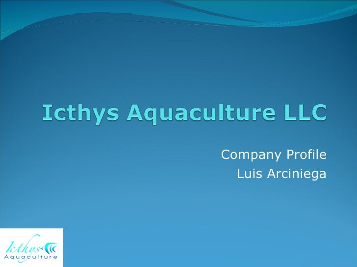 Company Profile Luis Arciniega