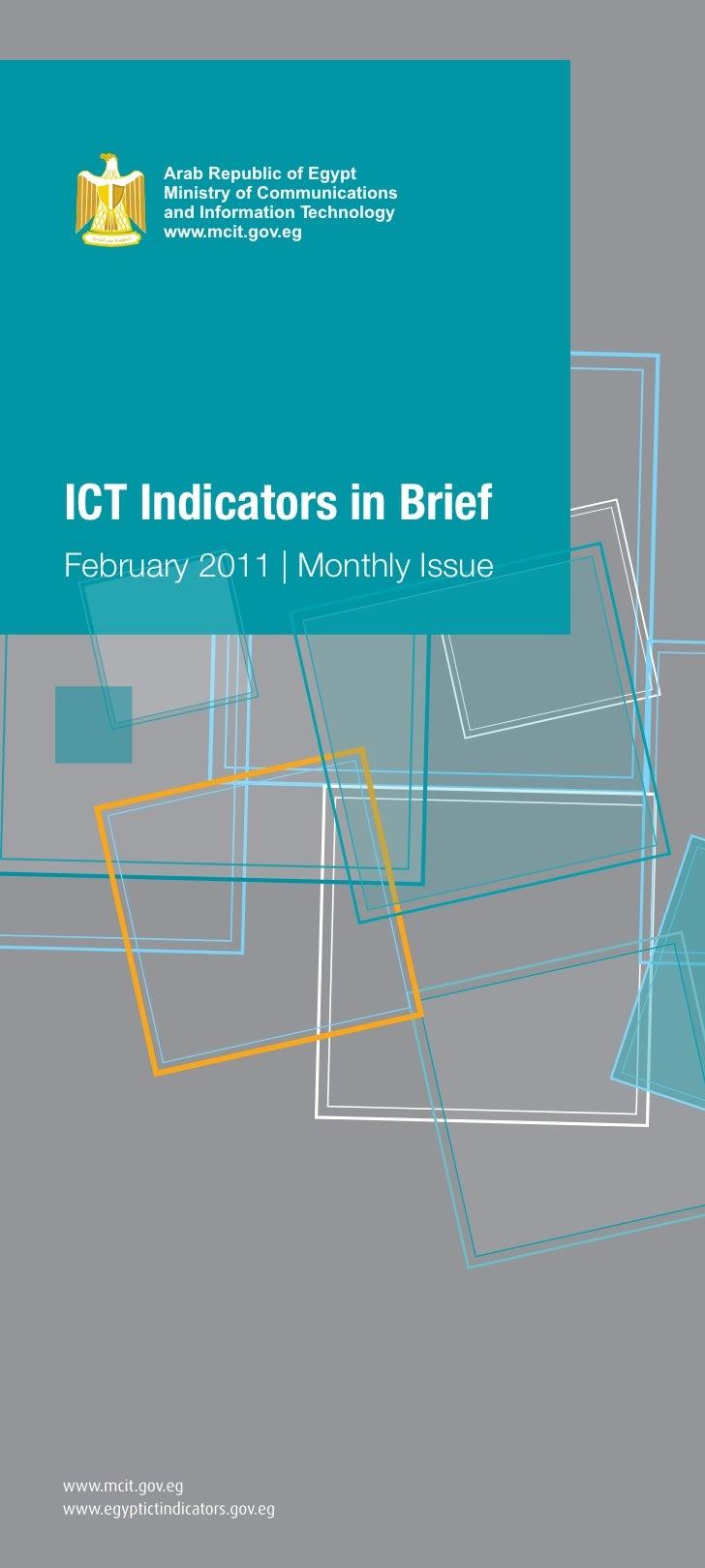 Arab Republic of Egypt      Ministry of Communications      and Information Technology      www.mcit.gov.egICT Indicators ...